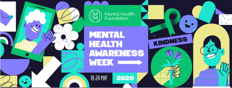 Mental Health Awareness Week: 18-24 May 2020